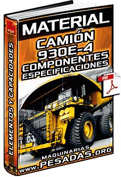 Material: Camión 930E-4 Komatsu - Componentes y Especificaciones Técnicas