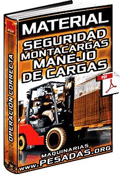 Material de Seguridad en la Operación de Montacargas – Buen Manejo de Cargas