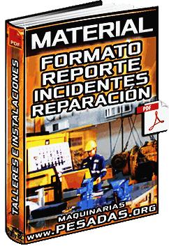 Material: Ejemplo de Reporte de Incidente y Reparación RIR de Máquina o Equipo