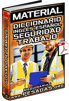 Diccionario de Inglés a Español de Seguridad e Higiene en el Trabajo