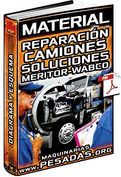 Guia: Reparación de Camiones - Problemas, Soluciones y Diagnóstico Meritor Wabco