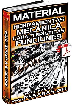 Material: Herramientas de Mecánica - Características, Funciones y Utilización