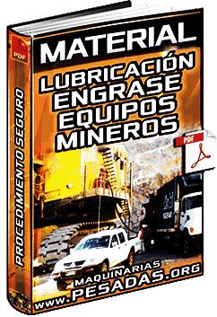 Material: Lubricación y Engrase de Equipos Pesados Mineros – Procedimiento
