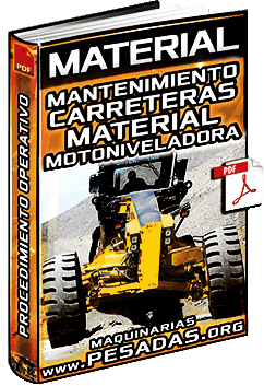 Material: Mantenimiento de Carreteras con Material in Situ con Motoniveladoras