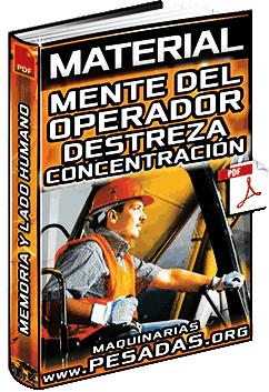 Material: Mente del Operador – Destreza, Concentración, Memoria y Lado Humano