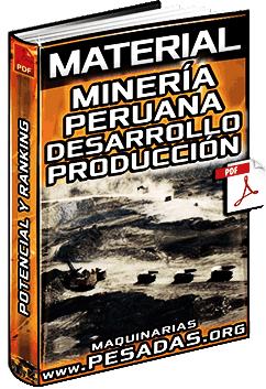 Material: Minería Peruana – Desarrollo Social, Producción, Potencial y Ranking