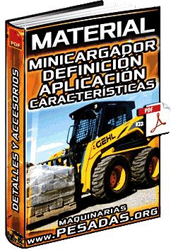 Material: Minicargador – Definición, Aplicación, Características y Aditamentos