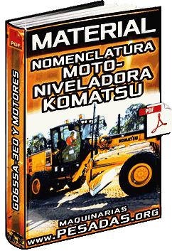 Nomenclatura de Motoniveladoras GD655A-3E0 y Motor SAA6D114E-3 Komatsu