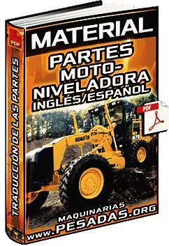 Material: Partes de una Motoniveladora de Inglés a Español - Traducción