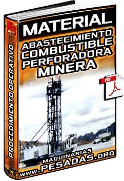 Material: Abastecimiento de Combustible a la Perforadora - Procedimiento Operativo