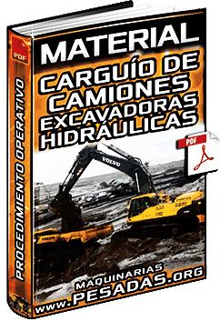 Carguío de Camiones Volquete con Excavadoras Hidráulicas – Procedimiento