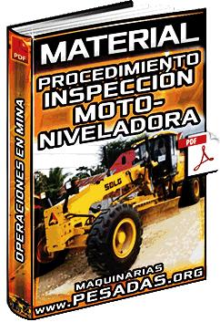 Procedimiento Operativo de Inspección de la Motoniveladora - Operaciones en Mina