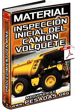 Inspección Inicial del Camión Volquete - Procedimiento Operativo en Mina y Etapas