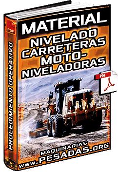 Material: Nivelado de Carreteras con Motoniveladoras y Material de Mina