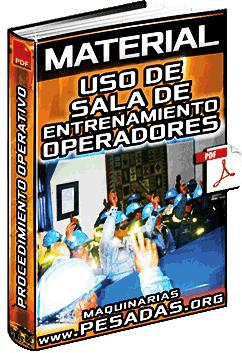 Material: Procedimiento Operativo de Uso de Sala de Entrenamiento de Operadores