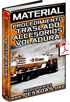 Material: Procedimiento de Traslado de Accesorios de Voladura en Minería
