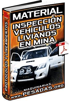 Material: Protocolos de Inspección Técnica de Vehículos Livianos en una Mina