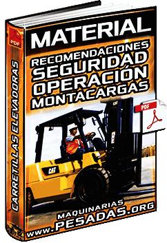 Material: Recomendaciones de Seguridad en la Operación de Montacargas