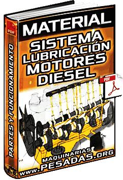 Material: Sistema de Lubricación de Motores Diesel - Partes y Funcionamiento