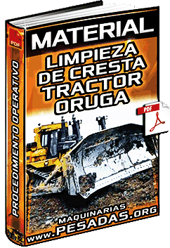 Material: Limpieza de Cresta con Tractor Oruga Minero – Procedimiento Operativo
