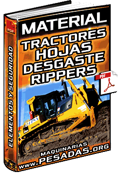 Tractores de Cadenas – Hojas Topadoras, Cuchillas, Rippers, Desgaste y Seguridad