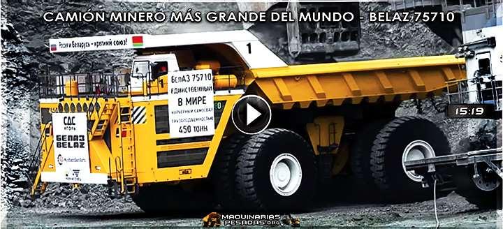 Vídeo del Camión Minero más Grande del Mundo – BelAZ 75710 de 450 Ton. el 2017