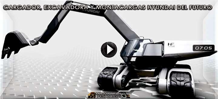 Vídeo del Cargador Frontal, Excavadora y Montacargas Hyundai del Futuro