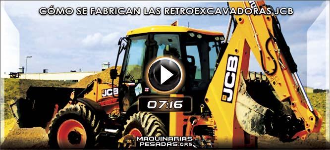 Vídeo de Cómo se Fabrica y Operación Básica de Retroexcavadoras JCB