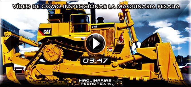 Vídeo de Cómo Inspeccionar la Maquinaria Pesada antes de la Operación