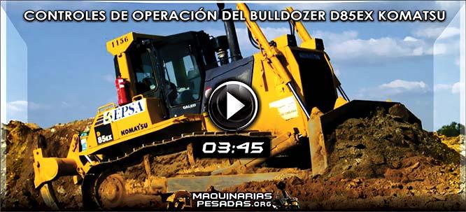 Vídeo de Controles de Operación del Bulldozer D85EX Komatsu