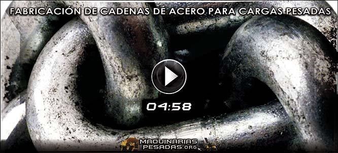 Vídeo Documental de Fabricación de Cadenas de Acero para Cargas Pesadas