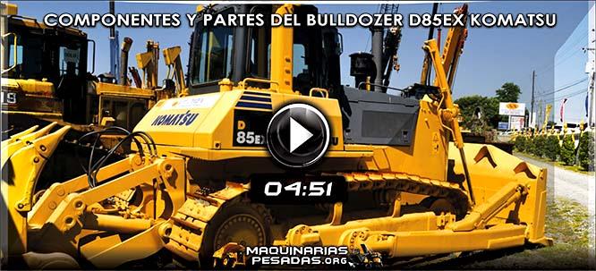 Vídeo de Familiarización de Componentes y Partes del Bulldozer D85EX Komatsu