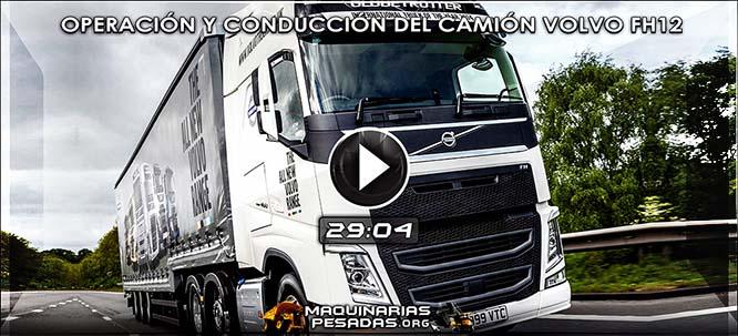 Vídeo del Camión FH12 Volvo - Técnicas de Operación, Conducción y Mantenimiento