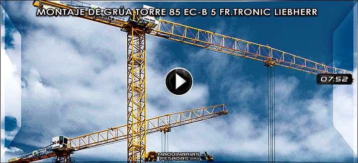 Vídeo de Montaje de la Grúa Torre 85EC-B5 FR.tronic Liebherr de 5 Toneladas