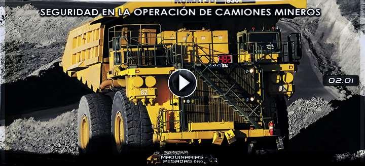 Vídeo de Seguridad en la Operación de Camiones Mineros - Reglamento en la Mina