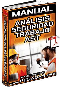 Manual: Análisis de Seguridad del Trabajo AST – Procedimientos, Técnicas y Solución