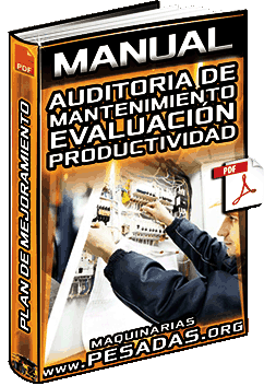 Manual: Auditoria de Mantenimiento – Evaluación, Plan de Mejoramiento y Productividad