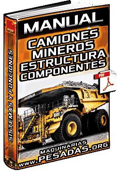 Manual de Camiones Mineros – Motor, Tren de Fuerza, Componentes y Estructura
