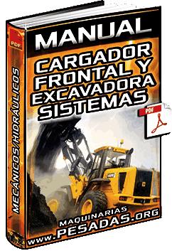 Manual: Cargador Frontal y Excavadora – Sistemas Mecánicos, Hidráulicos y Estructura