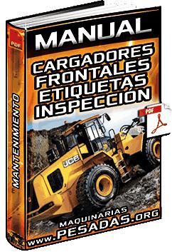 Manual: Operación Básica de Cargadores Frontales – Arranque, Inspección y Mantención