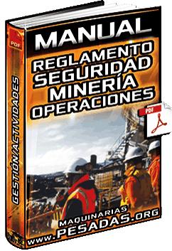 Manual: Reglamento de Seguridad – Gestión, Higiene Minera, Operaciones y Actividades