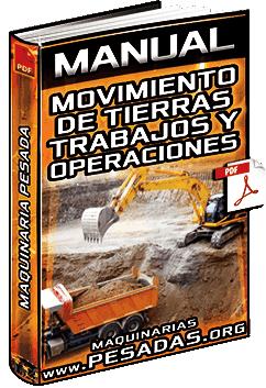 Manual de Movimiento de Tierras y Tareas de Operadores de Maquinaria – Trabajos