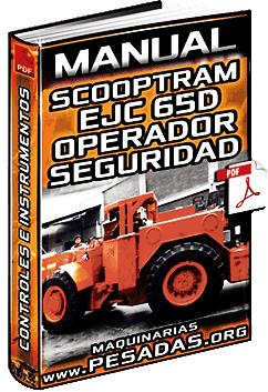 Manual del Operador de Scooptram EJC 65D – Controles, Instrumentos y Seguridad