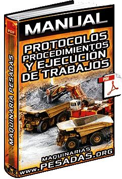 Manual: Protocolos y Procedimientos en la Ejecución de Trabajos con Maquinarias