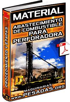 Material: Abastecimiento de Combustible a la Perforadora - Procedimiento y Etapas