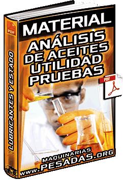 Material: Análisis de Aceites – Utilidad, Pruebas, Lubricantes, Condición y Estado