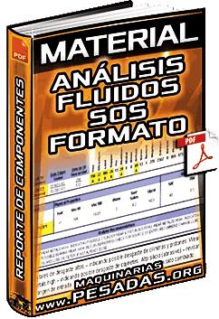 Material: Análisis de Fluidos SOS – Formato, Reporte de Componentes, Muestras y Datos