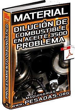 Material: Dilución de Combustible en Aceite 3500 – Procedimiento de Diagnóstico