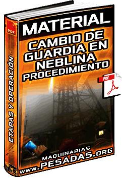 Material: Cambio de Guardia en Neblina – Procedimiento de Trabajo Seguro
