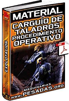 Material de Carguío de Taladros – Procedimiento Operativo y Explotación